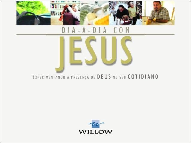 NO DIA-A-DIA EM NOME DE JESUS O Apóstolo Paulo acreditava que o melhor lugar para desenvolvermos nossa vida espiritual é e...