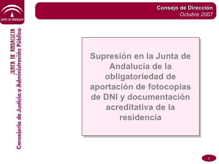 Supresión en la Junta de Andalucía de la obligatoriedad de aportación de fotocopias de DNI y documentación acreditativa de...