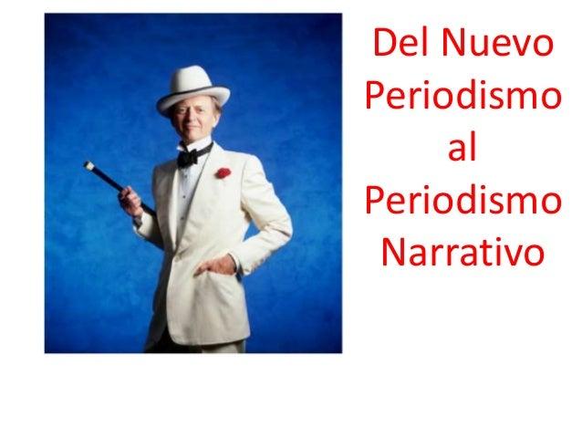 Del Nuevo Periodismo al Periodismo Narrativo