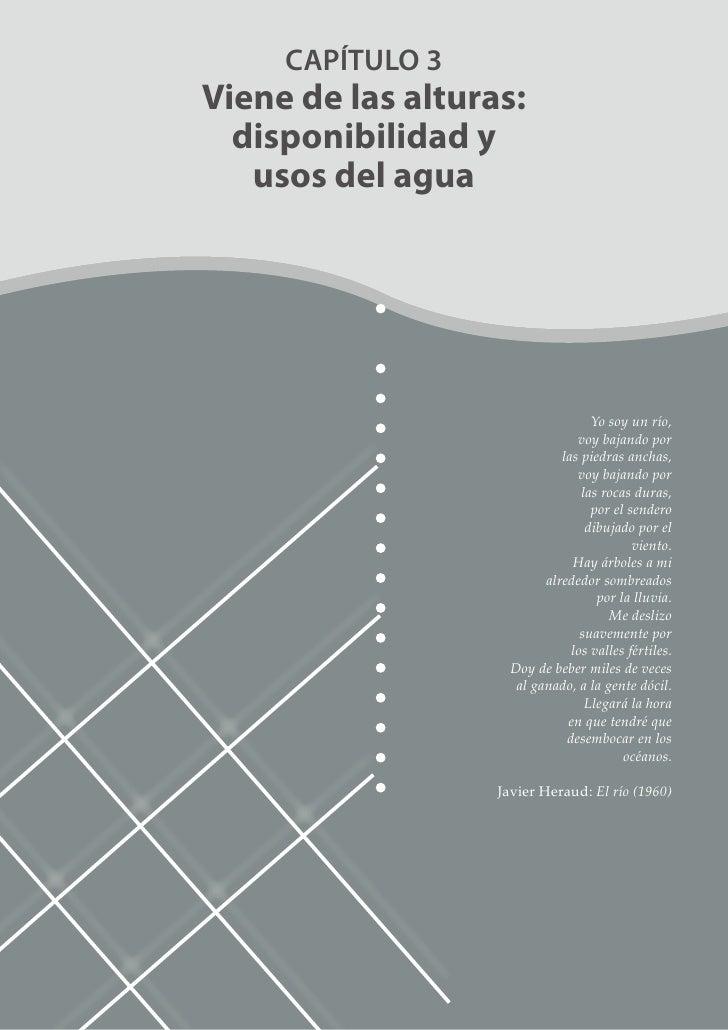 Parte 2: Capítulo 3: Viene de las Alturas Disponibilidad y usos del Agua