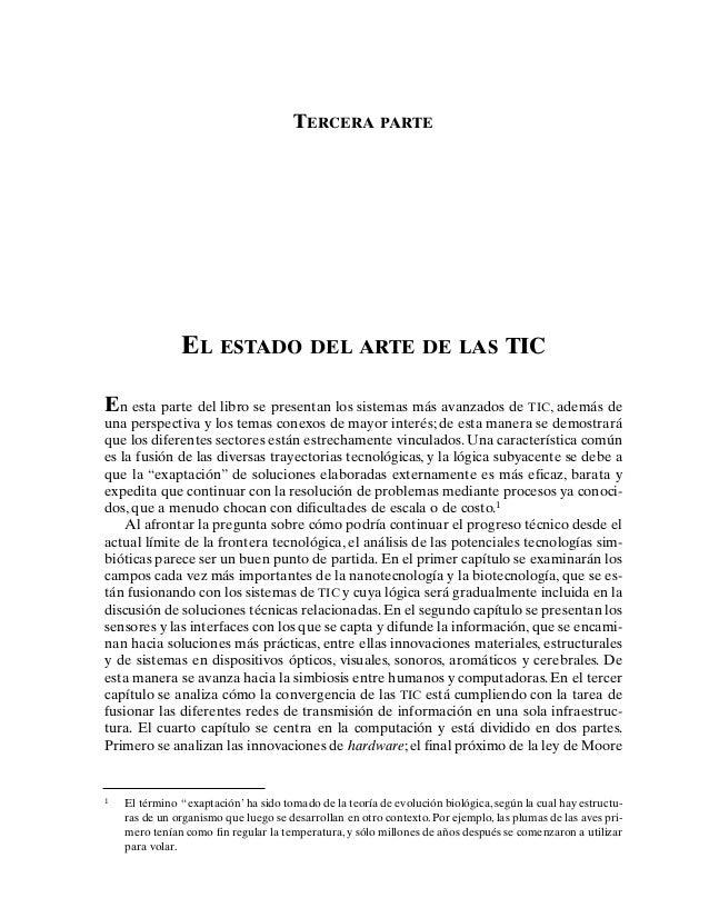 TERCERA PARTE EL ESTADO DEL ARTE DE LAS TIC En esta parte del libro se presentan los sistemas más avanzados de TIC, además...