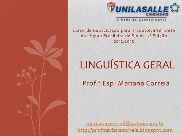 Curso de Capacitação para Tradutor/Intérprete   da Língua Brasileira de Sinais 7ª Edição                  2012/2013   LING...