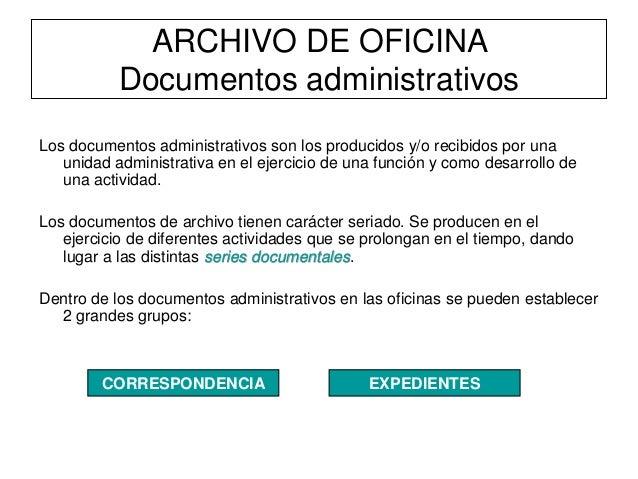 El archivo de oficina gesti n for Oficina administrativa definicion