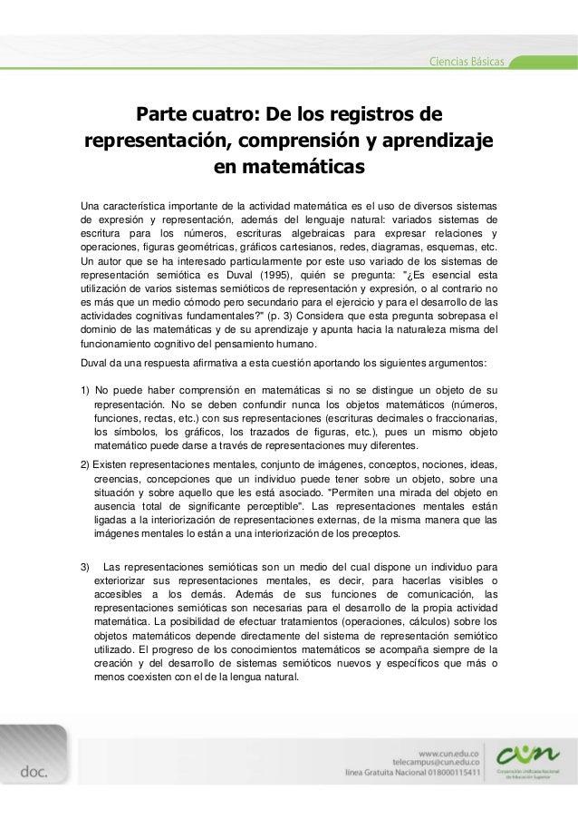 [Escribirtexto]  Parte cuatro: De los registros de representación, comprensión y aprendizaje en matemáticas Una carac...