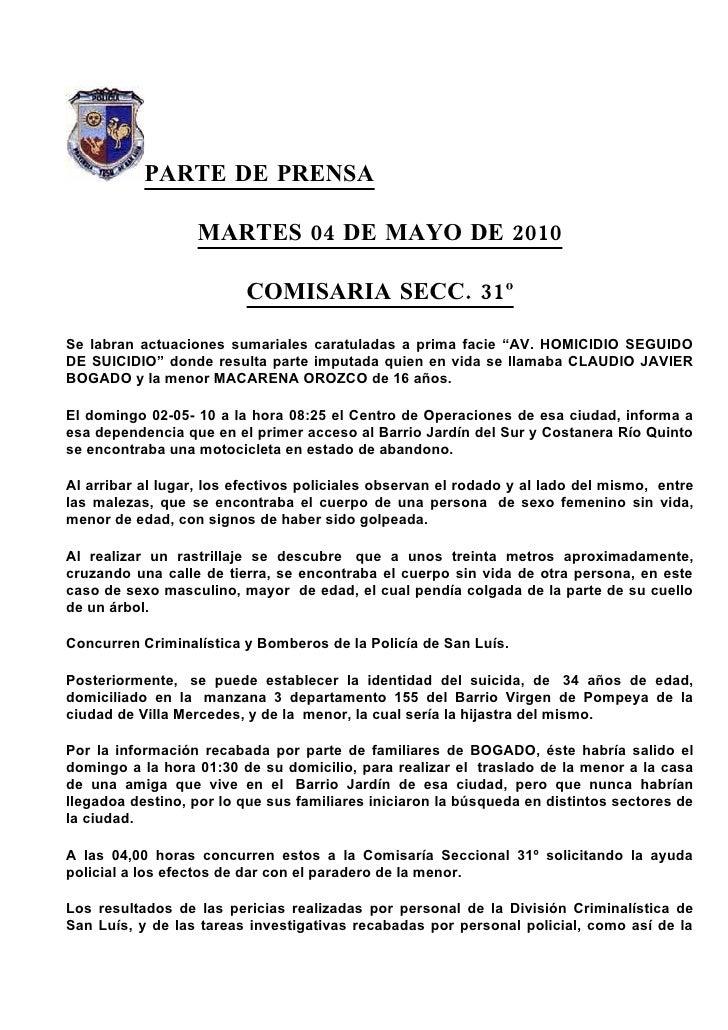 PARTE DE PRENSA                     MARTES 04 DE MAYO DE 2010                            COMISARIA SECC. 31º  Se labran ac...