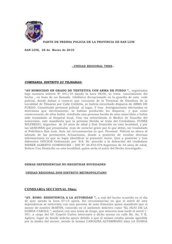 PARTE DE PRENSA POLICIA DE LA PROVINCIA DE SAN LUIS  SAN LUIS, 28 de Marzo de 2010                                      -....