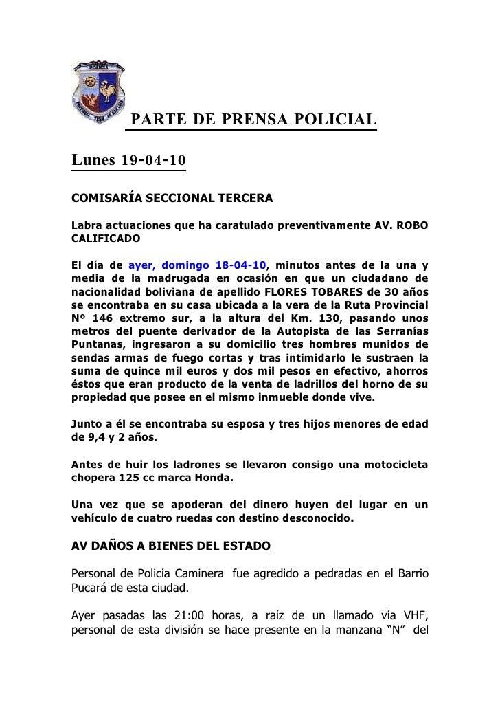 PARTE DE PRENSA POLICIAL  Lunes 19-04-10  COMISARÍA SECCIONAL TERCERA  Labra actuaciones que ha caratulado preventivamente...