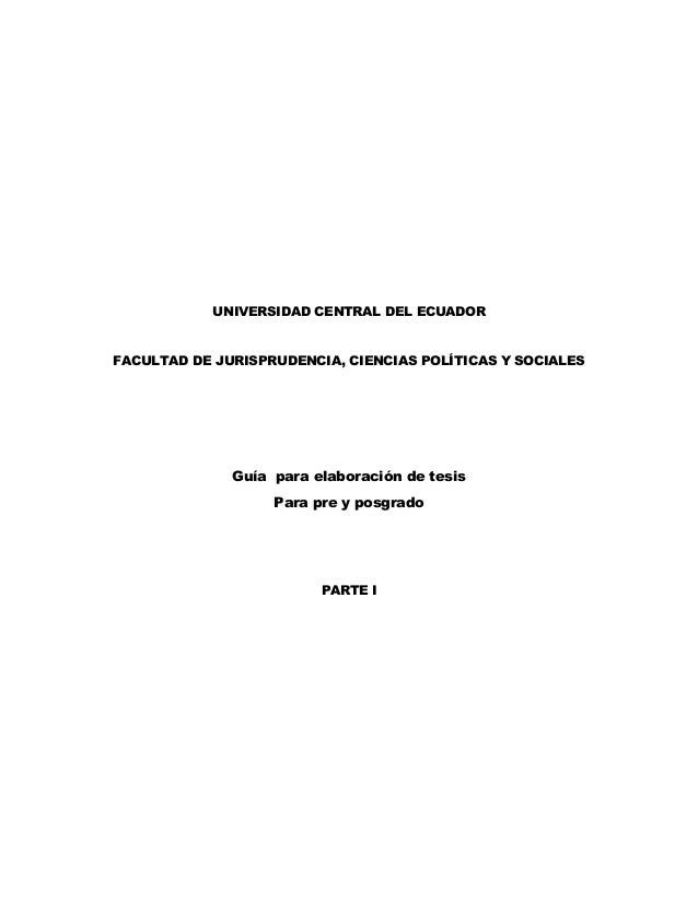 UNIVERSIDAD CENTRAL DEL ECUADORFACULTAD DE JURISPRUDENCIA, CIENCIAS POLÍTICAS Y SOCIALES              Guía para elaboració...