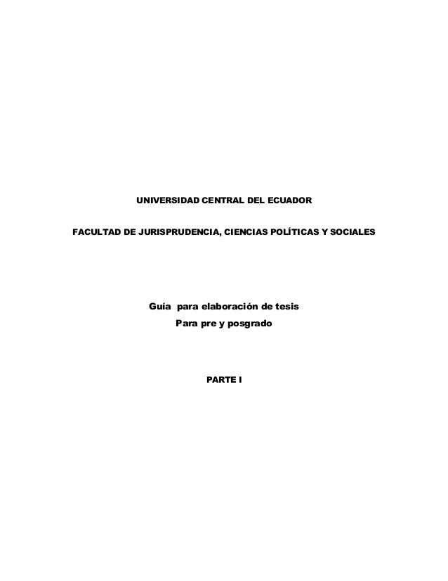 Guía  para elaboración de tesis Para pre y posgrado   PARTE I