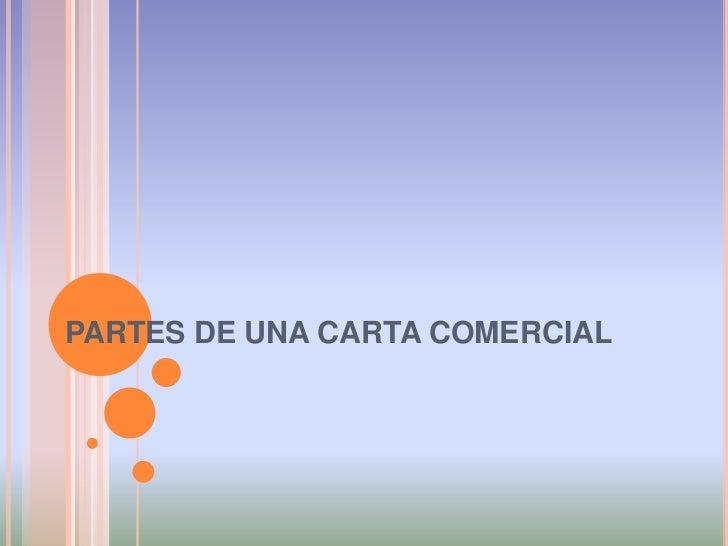 PARTES DE UNA CARTA COMERCIAL