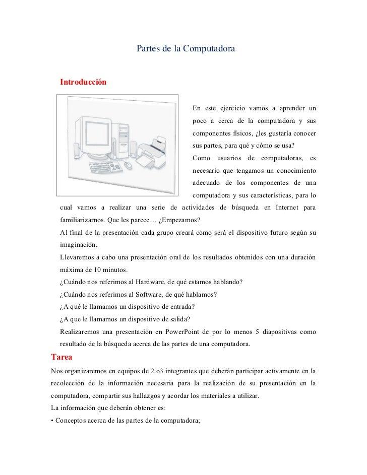 Partes de la Computadora   Introducción                                                  En este ejercicio vamos a aprende...