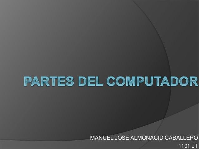 MANUEL JOSE ALMONACID CABALLERO 1101 JT