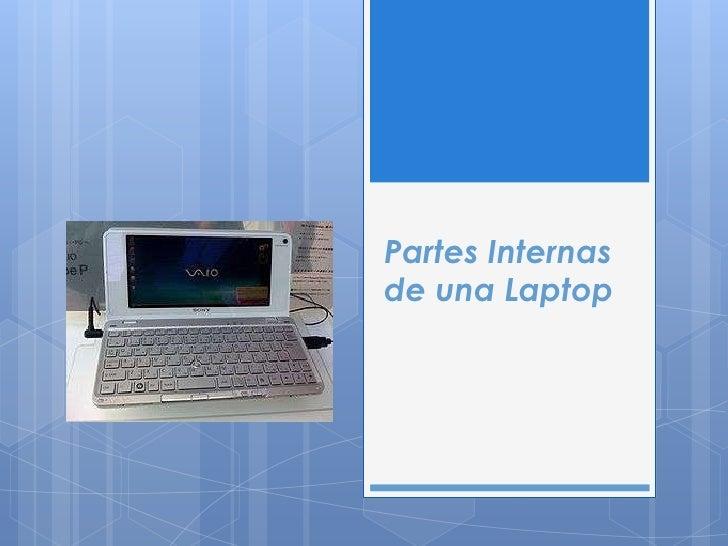 Partes internas de una laptop