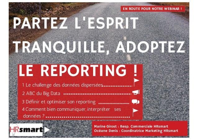 Marine Girost : Resp. Commerciale HRsmart Océane Denis : Coordinatrice Marketing HRsmart PARTEZ L'ESPRIT TRANQUILLE, ADOPT...