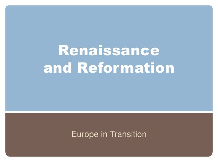 World History: Renaissance and Reformation