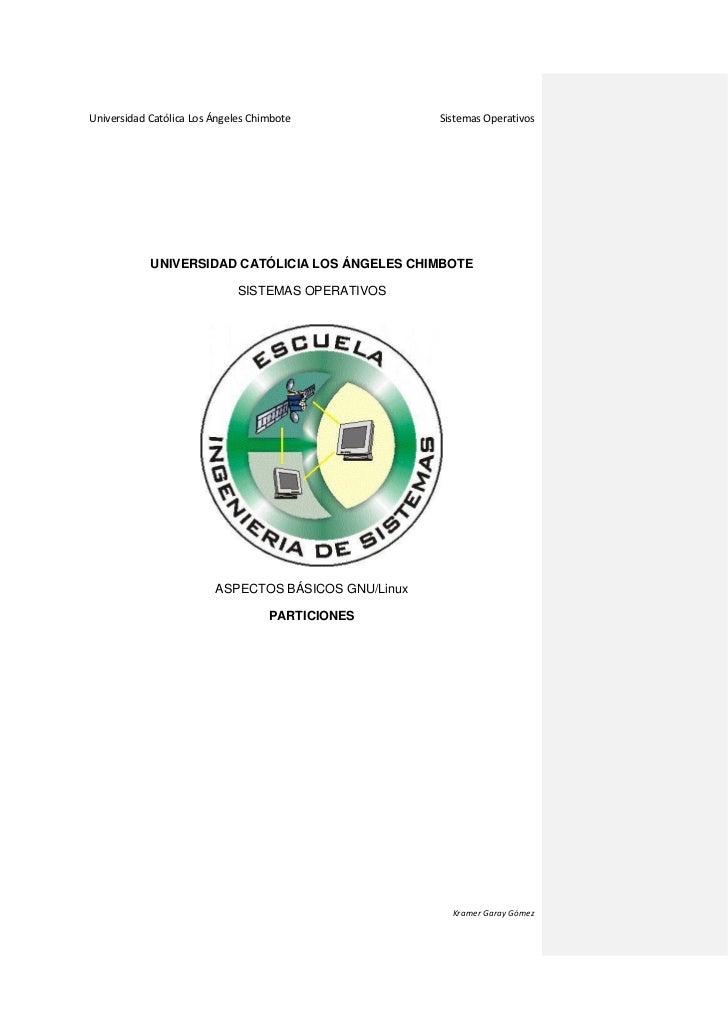Universidad Católica Los Ángeles Chimbote             Sistemas Operativos            UNIVERSIDAD CATÓLICIA LOS ÁNGELES CHI...