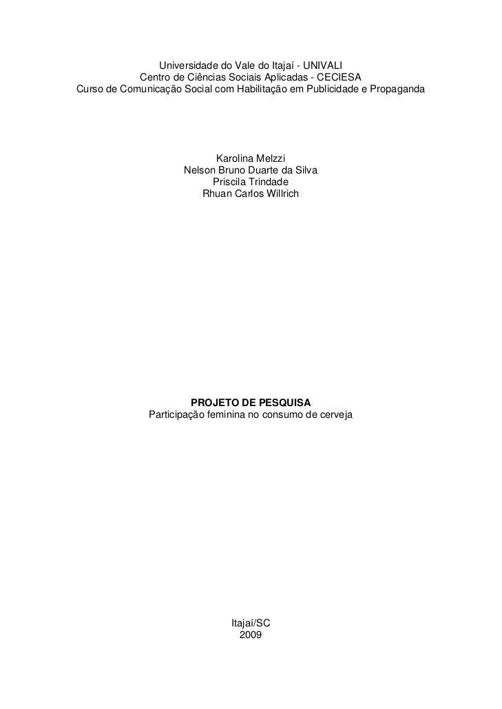 Universidade do Vale do Itajaí - UNIVALI             Centro de Ciências Sociais Aplicadas - CECIESA Curso de Comunicação S...