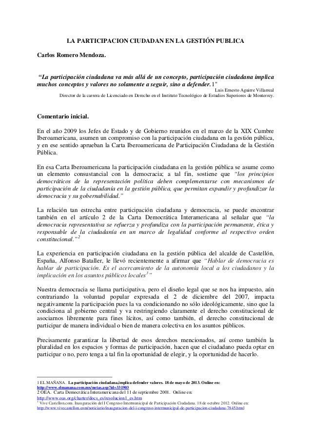 """LA PARTICIPACION CIUDADAN EN LA GESTIÓN PUBLICA Carlos Romero Mendoza. """"La participación ciudadana va más allá de un conce..."""