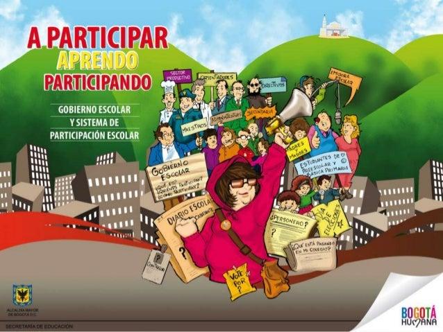 Ciudadanía y participación                               El Gobierno Escolar, como escenario de impacto                   ...