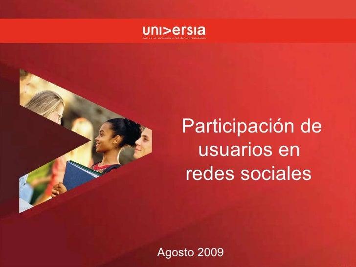 Participación de usuarios en  redes sociales   Agosto 2009