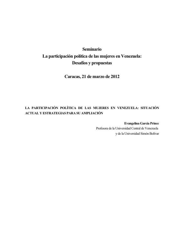 Seminario        La participación política de las mujeres en Venezuela:                        Desafíos y propuestas      ...