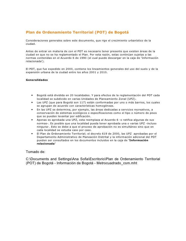 Plan de Ordenamiento Territorial (POT) de BogotáConsideraciones generales sobre este documento, que rige el crecimiento ur...