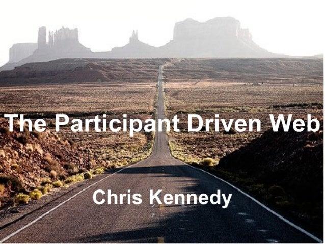 Participant Driven Web