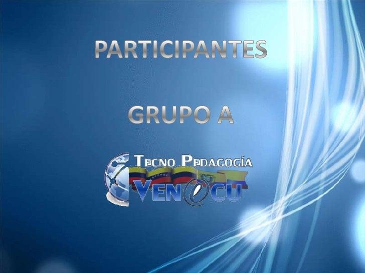 Participantes grupo a