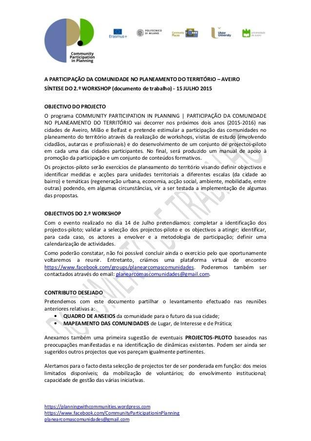 A PARTICIPAÇÃO DA COMUNIDADE NO PLANEAMENTO DO TERRITÓRIO – AVEIRO SÍNTESE DO 2.º WORKSHOP (documento de trabalho) - 15 JU...