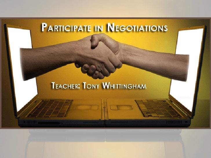 Participate in Negotiations An Introduction