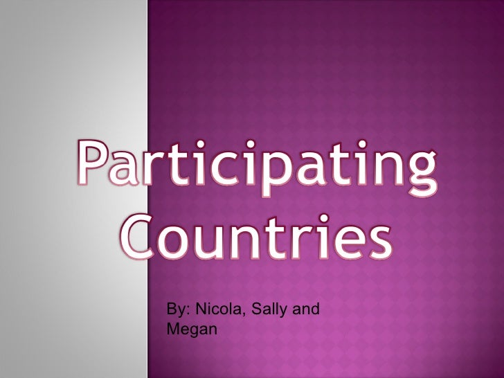 Participating  Countires Powerpoint