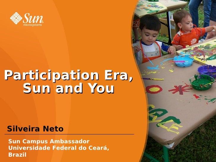 Participation Era,   Sun and You  Silveira Neto Sun Campus Ambassador Universidade Federal do Ceará, Brazil