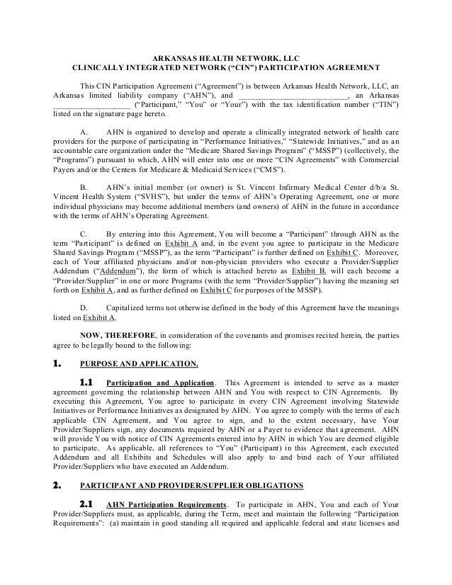 "ARKANSAS HEALTH NETWORK, LLCCLINICALLY INTEGRATED NETWORK (""CIN"") PARTICIPATION AGREEMENTThis CIN Participation Agreement ..."