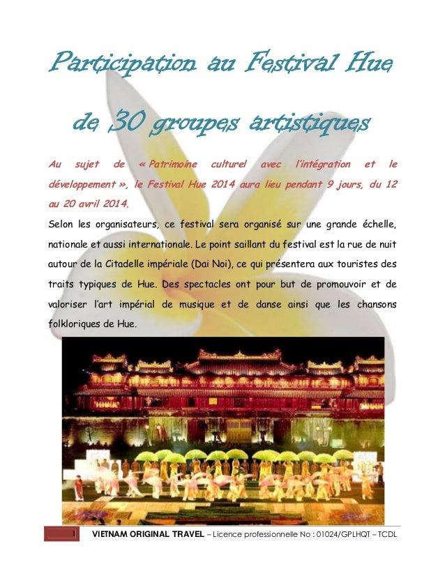 Participation au Festival Hue de 30 groupes artistiques Au  sujet  de  « Patrimoine  culturel  avec  l'intégration  et  le...