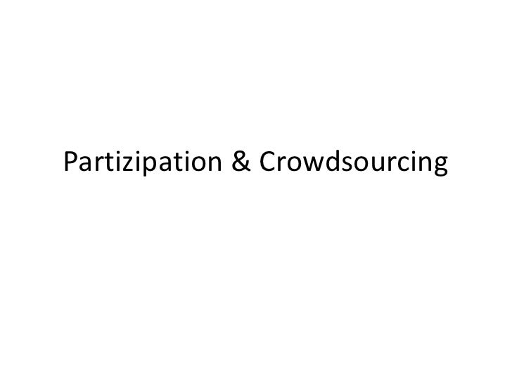 Partizipation & Crowdsourcing<br />