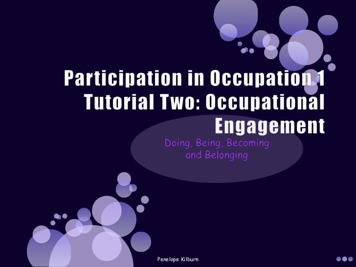 Participation in occupation tut 2
