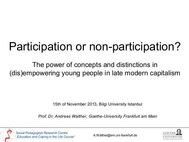 Participation or non-participation? The power of concepts and distinctions in (dis)empowering young people in late modern ...
