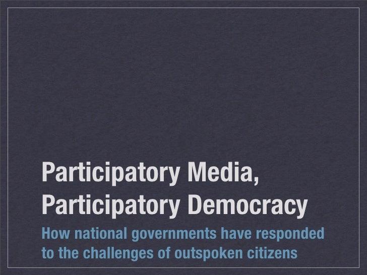 Participatory  Democracy  Participatory  Media
