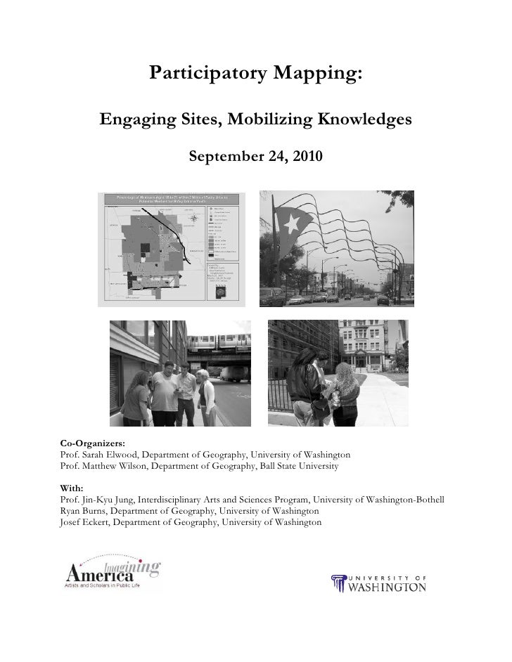 Participatory Mapping:           Engaging Sites, Mobilizing Knowledges                                 September 24, 2010 ...