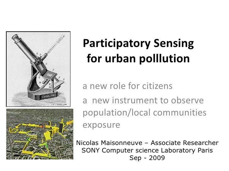 NoiseTube: Participatory sensing for noise pollution via mobile phones