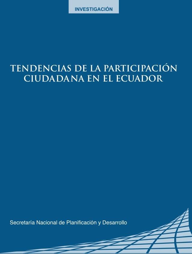 TENDENCIAS DE LA PARTICIPACIÓN CIUDADANA EN EL ECUADOR