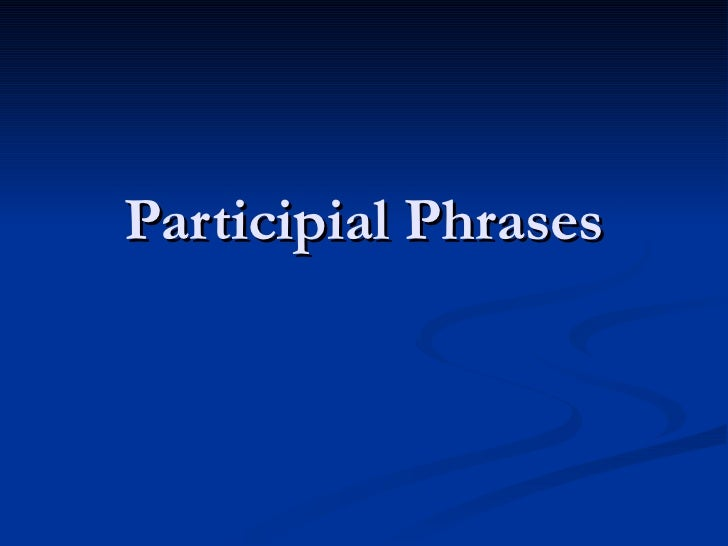 Go Back > Gallery For > Participial Phrase Worksheet