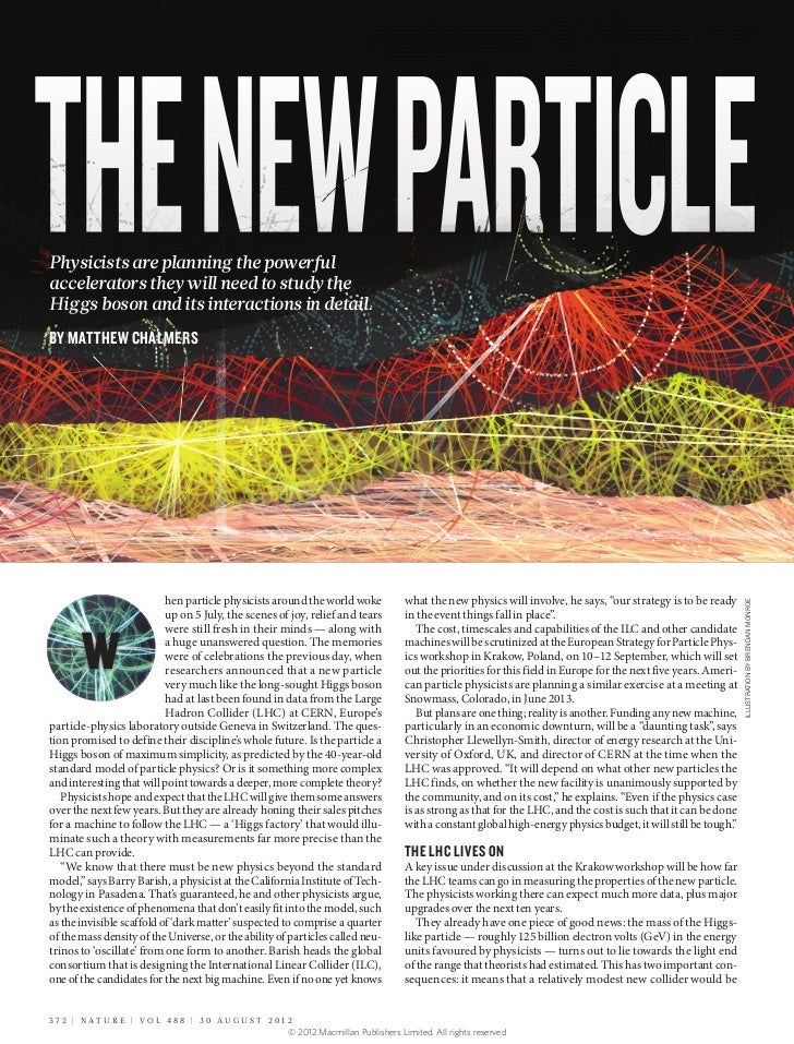 THE NEW PARTICLEPhysicists are planning the powerfulaccelerators they will need to study theHiggs boson and its interactio...