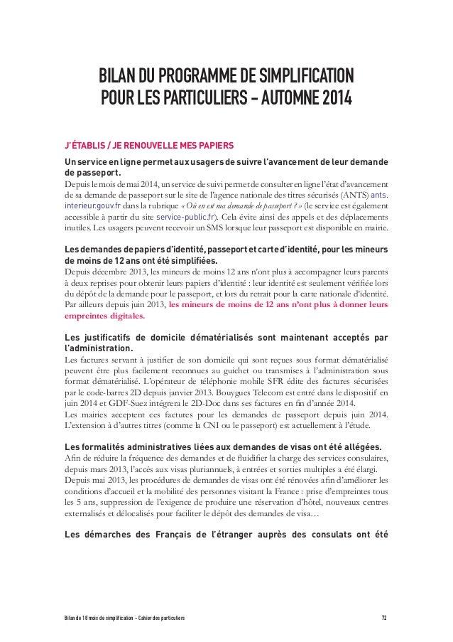 BILAN DU PROGRAMME DE SIMPLIFICATION  POUR LES PARTICULIERS - AUTOMNE 2014  J'ÉTABLIS / JE RENOUVELLE MES PAPIERS  Un serv...