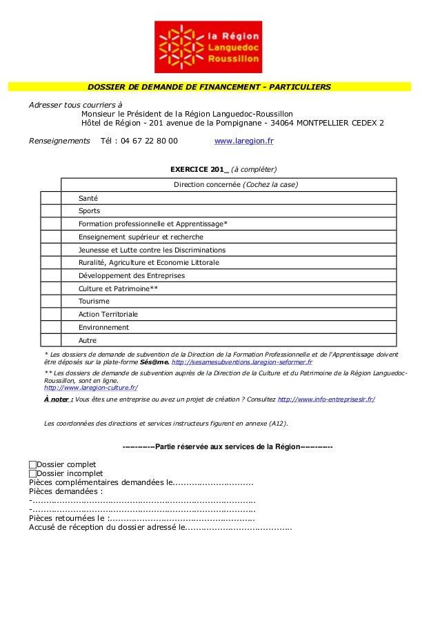 DOSSIER DE DEMANDE DE FINANCEMENT - PARTICULIERS Adresser tous courriers à Monsieur le Président de la Région Languedoc-Ro...