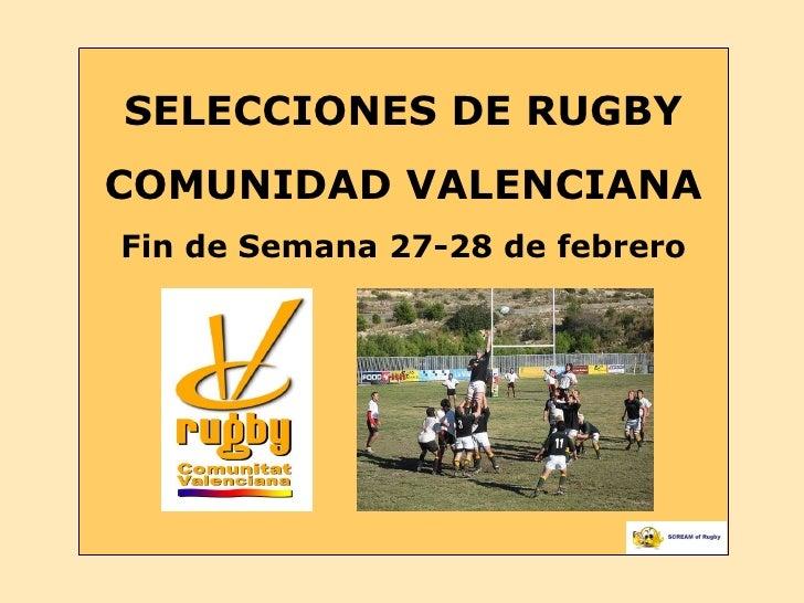 SELECCIONES DE RUGBY COMUNIDAD VALENCIANA Fin de Semana 27-28 de febrero