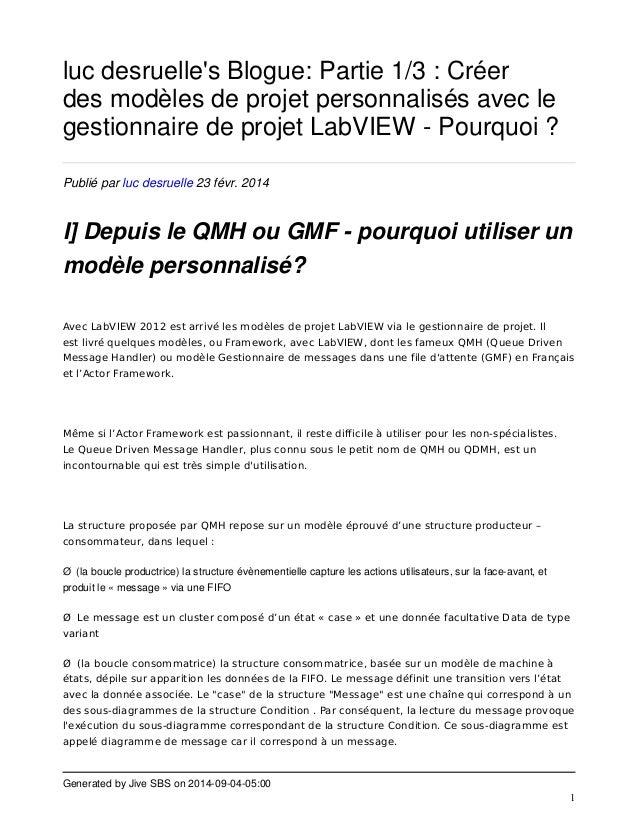 Generated by Jive SBS on 2014-09-04-05:00  1  luc desruelle's Blogue: Partie 1/3 : Créer  des modèles de projet personnali...