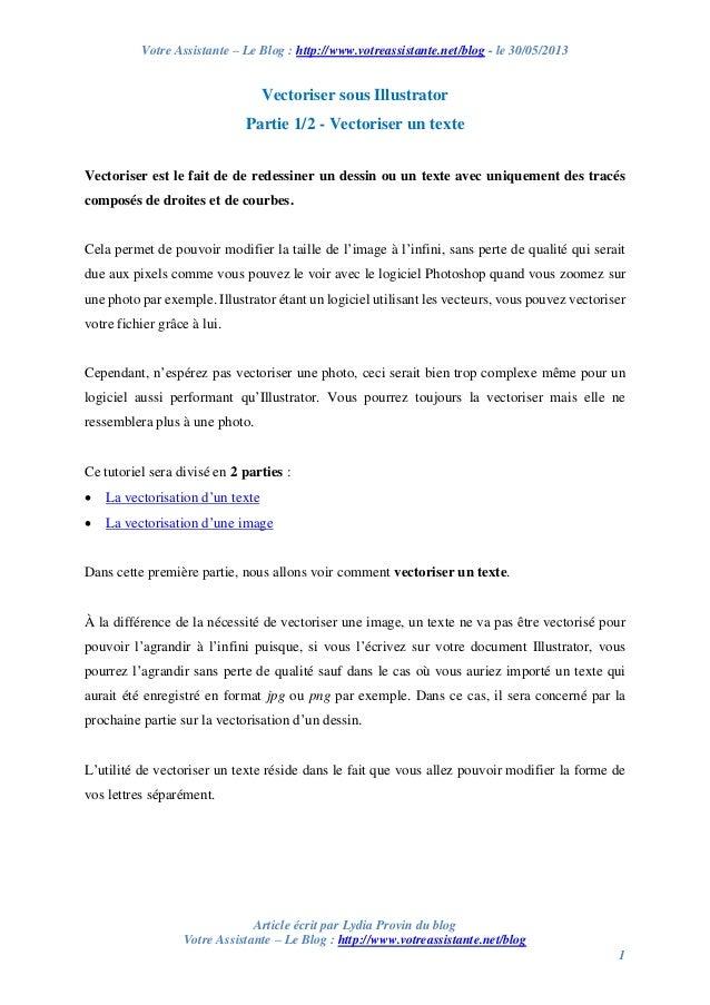 Votre Assistante – Le Blog : http://www.votreassistante.net/blog - le 30/05/2013 Article écrit par Lydia Provin du blog Vo...