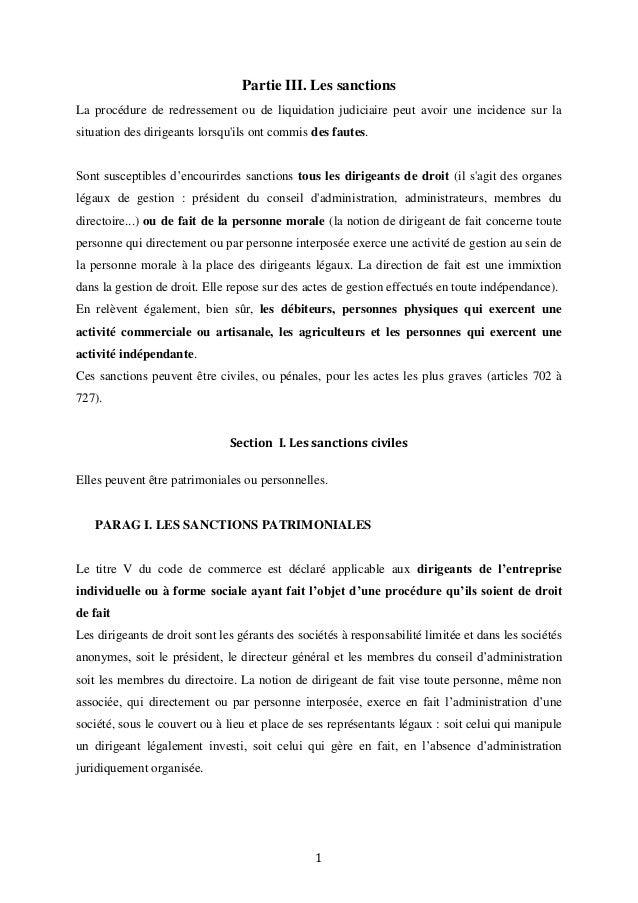 Partie III. Les sanctions La procédure de redressement ou de liquidation judiciaire peut avoir une incidence sur la situat...