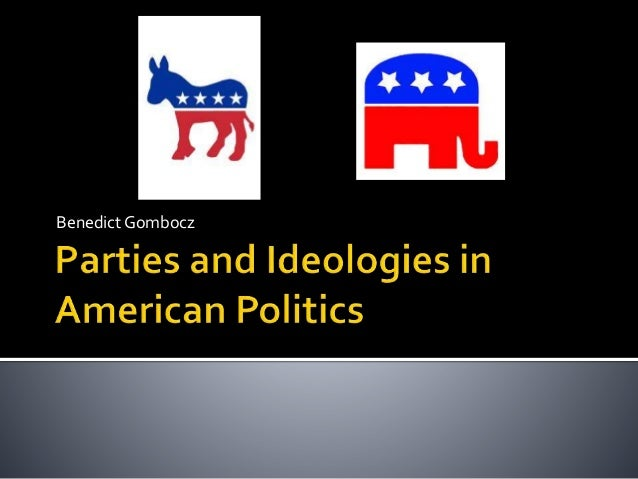 Parties and Ideologies in American Politics